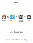Miss Gorgonzola - Serie 3