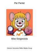 Miss Gorgonzola - Per Panter