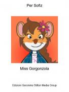 Miss Gorgonzola - Per Sofiz