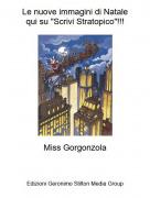 """Miss Gorgonzola - Le nuove immagini di Natalequi su """"Scrivi Stratopico""""!!!"""