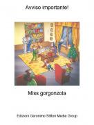Miss gorgonzola - Avviso importante!