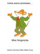 Miss Gorgonzola - Come avevo promesso....