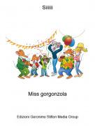 Miss gorgonzola - Siiiiii