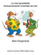 Miss Gorgonzola - Le mie barzellette!Esclusivamente inventate da me!