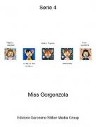 Miss Gorgonzola - Serie 4