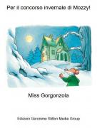 Miss Gorgonzola - Per il concorso invernale di Mozzy!