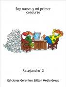 Ratejandro13 - Soy nuevo y mi primer concurso