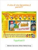 TopoFabi!!! - Il sito di zio Geronimo,2 parte!!!