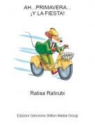 Ratisa Ratirubi - AH...PRIMAVERA...¡Y LA FIESTA!