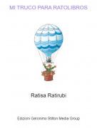 Ratisa Ratirubi - MI TRUCO PARA RATOLIBROS