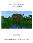 ratalista - La casita del arbol (Presentacion)