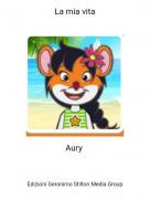 Aury - La mia vita