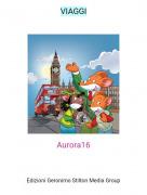 Aurora16 - VIAGGI