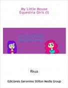 Rkua - My Little MouseEquestria Girls (I)