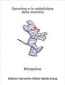 Bittopolino - Geronimo e la maledizione della mummia