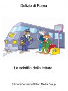 La scintilla della lettura - Delizie di Roma