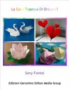 Sony Fontal - La Gara Topesca Di Origami!