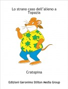 Cratopina - Lo strano caso dell'alieno a Topazia