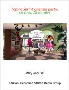 Miry Mouse - Topina Sprint agenzia party: La festa Di Natale!