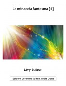 Livy Stilton - La minaccia fantasma [4]