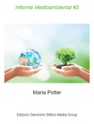 Maria Potter - Informe Medioambiental #2