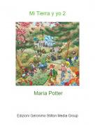 Maria Potter - Mi Tierra y yo 2
