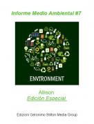 Allison Edición Especial - Informe Medio Ambiental #7