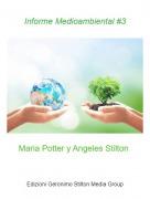 Maria Potter y Angeles Stilton - Informe Medioambiental #3