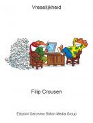 Filip Crousen - Vreselijkheid