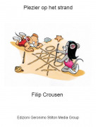 Filip Crousen - Plezier op het strand