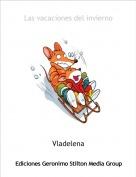 Vladelena - Las vacaciones del invierno