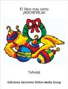 Yuhuiqi - El libro mas corto ¡NOCHEVIEJA!