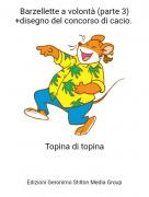 Topina di topina - Barzellette a volontà (parte 3) +disegno del concorso di cacio.