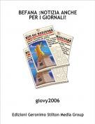 giovy2006 - BEFANA :NOTIZIA ANCHE PER I GIORNALI!