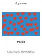 Patricia - Soy nueva