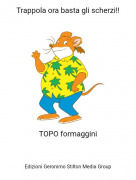 TOPO formaggini - Trappola ora basta gli scherzi!!