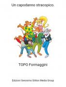 TOPO Formaggini - Un capodanno stracopico.