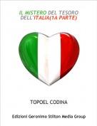 TOPOEL CODINA - IL MISTERO DEL TESORO DELL'ITALIA(1A PARTE)