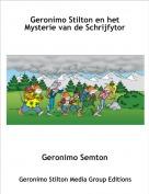 Geronimo Semton - Geronimo Stilton en het Mysterie van de Schrijfytor