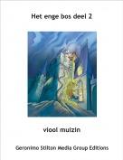 viool muizin - Het enge bos deel 2