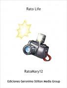 RatoMary12 - Rato Life