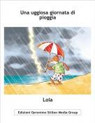 Lola - Una uggiosa giornata di pioggia
