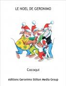 Cocoqui - LE NOEL DE GERONIMO