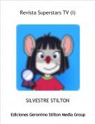 SILVESTRE STILTON - Revista Superstars TV (I)