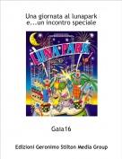Gaia16 - Una giornata al lunapark e...un incontro speciale