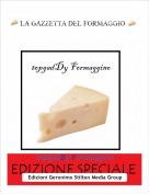 topgadDy Formaggino - La gazzetta del Formaggio