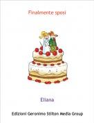 Eliana - Finalmente sposi
