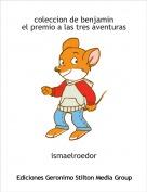 ismaelroedor - coleccion de benjaminel premio a las tres aventuras