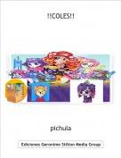 pichula - !!COLES!!