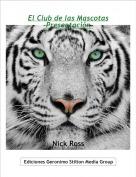 Nick Ross - El Club de las Mascotas-Presentación-